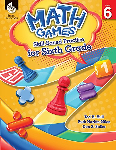 Math Games: Skill-Based Practice for Sixth (Math Practice Puzzles)