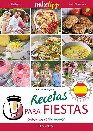 Amazoncom Mixtipp Recetas Para Fiestas Español Cocinar