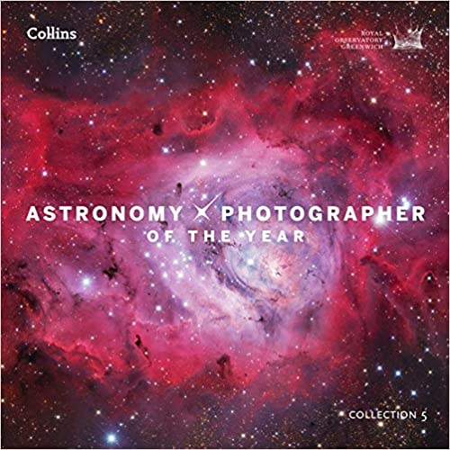Astronomy Photographer Of The Year: Collection 5 por Royal Observatory Greenwich epub