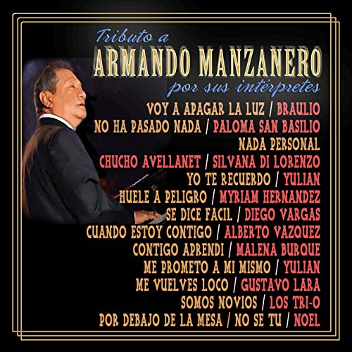 ... Tributo a Armando Manzanero po.