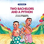 Two Bachelors and a Python: Folktales | Tanya Munshi