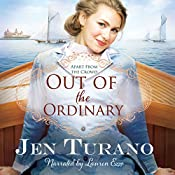 Out of the Ordinary: Apart from the Crowd, Book 2 | Jen Turano