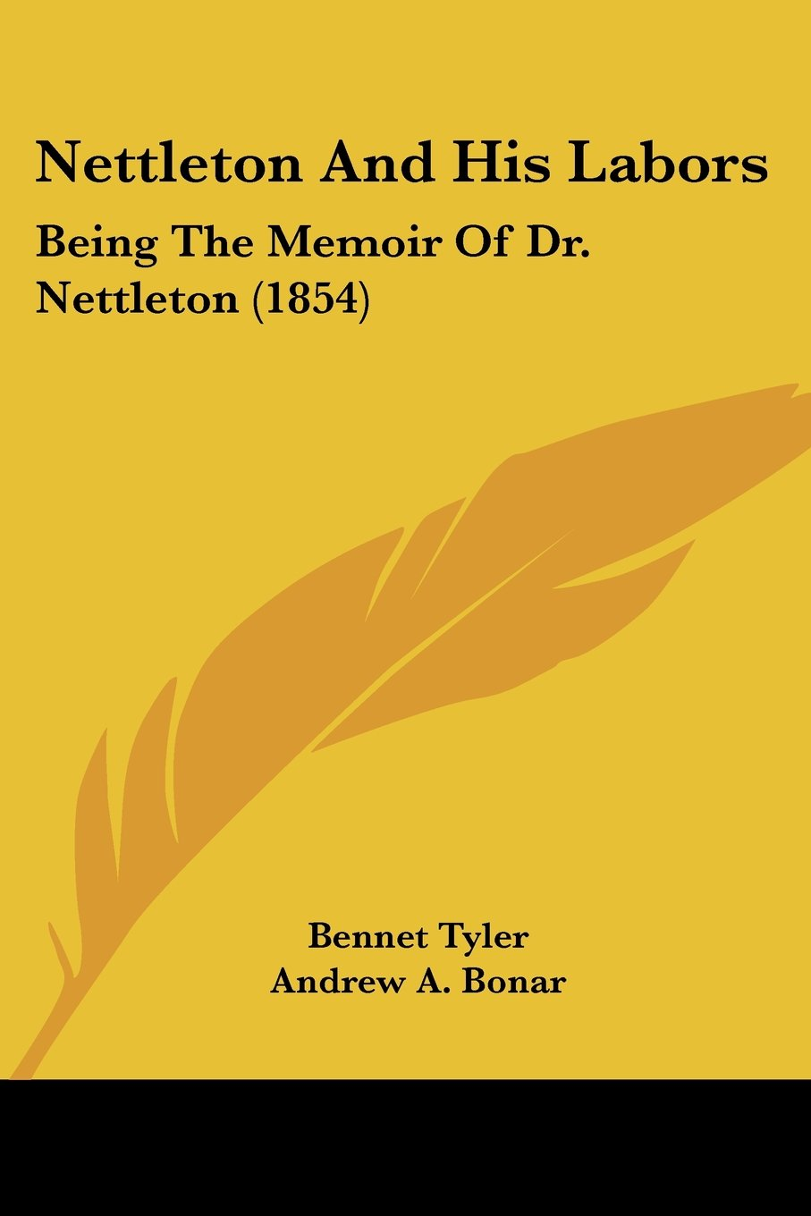 Read Online Nettleton and His Labors: Being the Memoir of Dr. Nettleton (1854) pdf