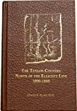 img - for The Tensaw Country: North of the Ellicott Line, 1800-1860 : Baldwin County, Alabama book / textbook / text book