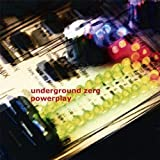 Powerplay by Underground Zero (2012-08-23)