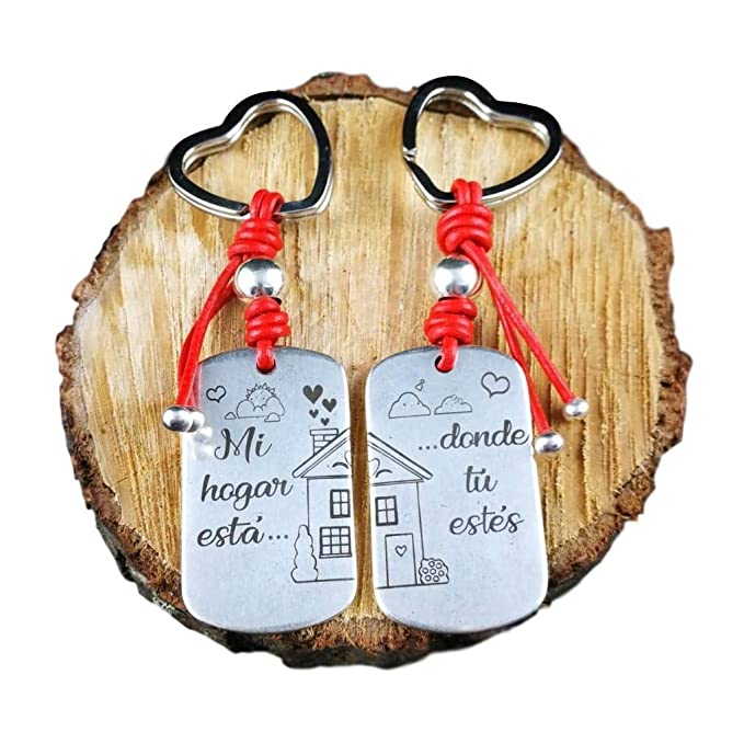 Pareja LLAVEROS (RECTANG) DE ZAMAK Frase : MI HOGAR Esta Donde TU Estes. Regalo San Valentin. Regalo Enamorados