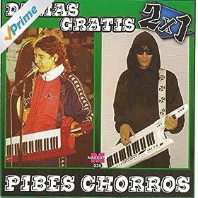 Damas Gratis vs Pibes Chorros - 2 X 1 - Cumbia Villera: Damas Gratis
