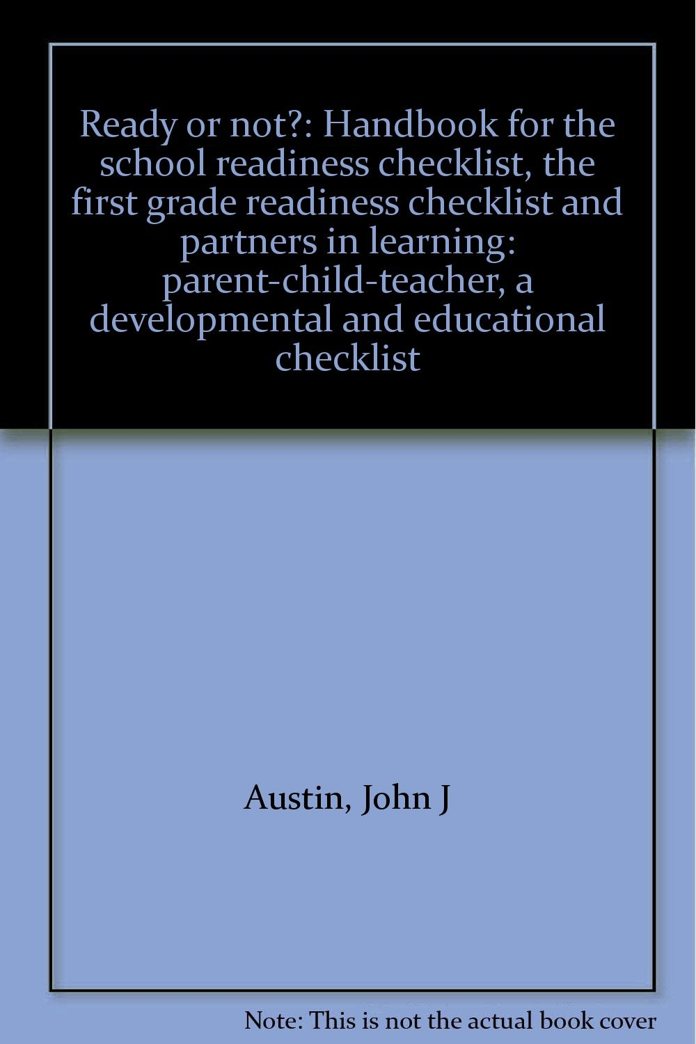 Ready or not?: Handbook for the school readiness checklist