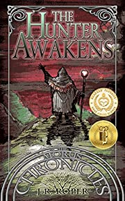 The Hunter Awakens (The Morus Chronicles Book 1)