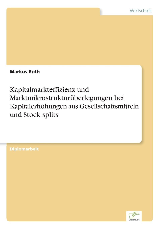 Download Kapitalmarkteffizienz und Marktmikrostrukturüberlegungen bei Kapitalerhöhungen aus Gesellschaftsmitteln und Stock splits (German Edition) ebook