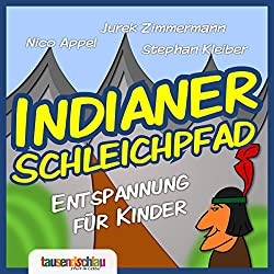 Indianer-Schleichpfad