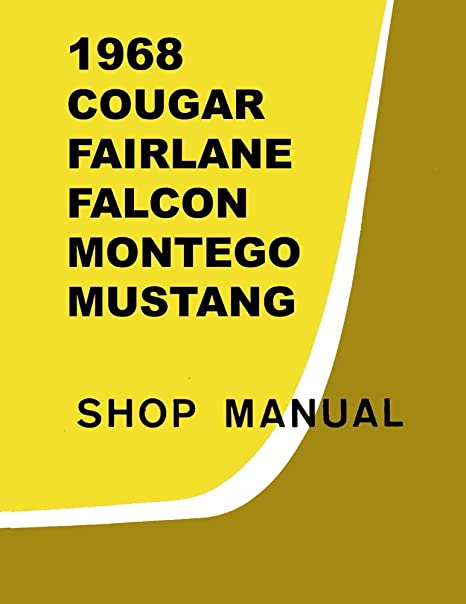Amazon bishko automotive literature 1968 comet fairlane falcon bishko automotive literature 1968 comet fairlane falcon mustang shop service repair manual engine electrical asfbconference2016 Images