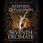 Seventh Decimate: The Great God's War, Book 1 | Stephen Donaldson