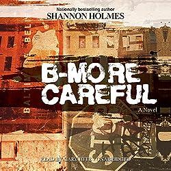 B-More Careful