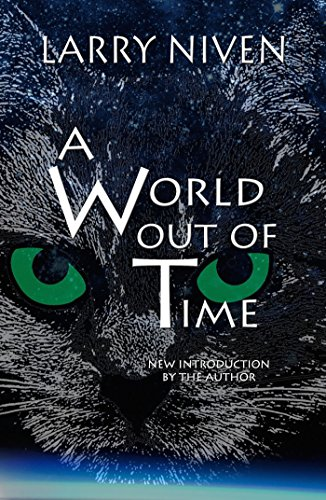 - A World Out of Time
