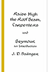 Raise High the Roof Beam, Carpenters and Seymour: An Introduction Mass Market Paperback