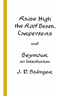 Raise High the Roof Beam, Carpenters and Seymour: An Introduction price comparison at Flipkart, Amazon, Crossword, Uread, Bookadda, Landmark, Homeshop18