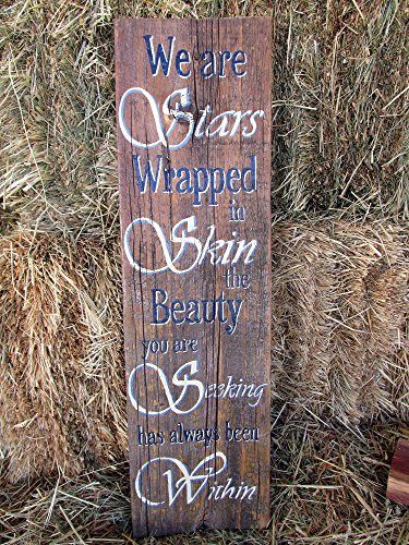 Rustic Wood Wall Decor Hand Painted Inspirational Sign, We Are Stars Wrapped in Skin the Beauty You Are Seeking Has Always Been Within