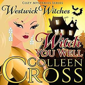 Witch You Well Audiobook