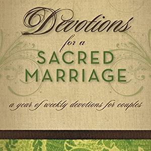 Devotions for a Sacred Marriage Audiobook