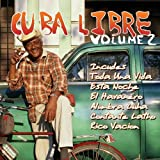 Cuba Libre Vol. 2 - Great Rhythms & Classic Songs