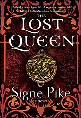 Amazon The Lost Queen A Novel 9781501191411 Signe Pike Books