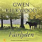 Fairlyden | Gwen Kirkwood