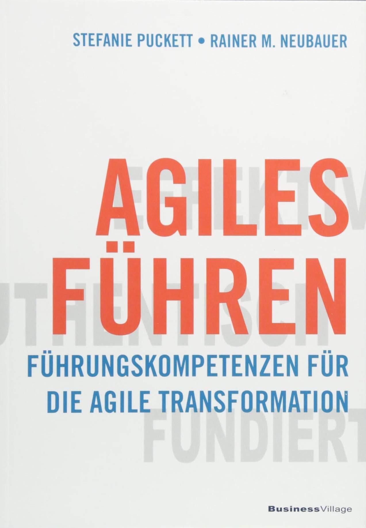 Cover des Buchs: Agiles Führen: Führungskompetenzen für die agile Transformation
