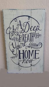 """10x17"""" Take A Deep Breath You'Re Home Now Wood Plaque Hanging Sign Hand"""