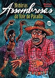 Histórias assombrosas do Vale do Paraíba
