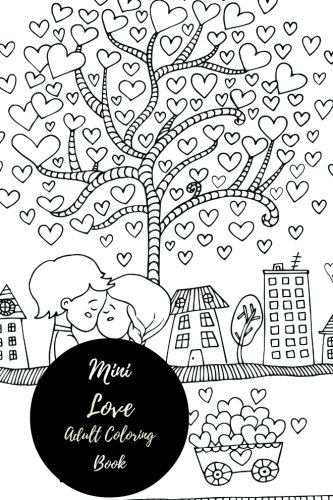 Mini Love Adult Coloring Book: Travel To Go, Small Portable