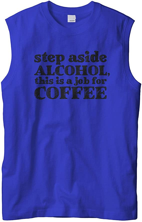 Cybertela Mens Step Aside Coffee This is A Job for Alcohol Tank Top