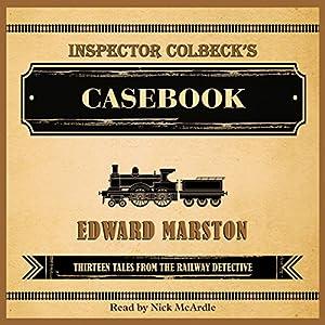 Inspector Colbeck's Casebook Audiobook