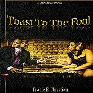 Toast to the Fool Audiobook