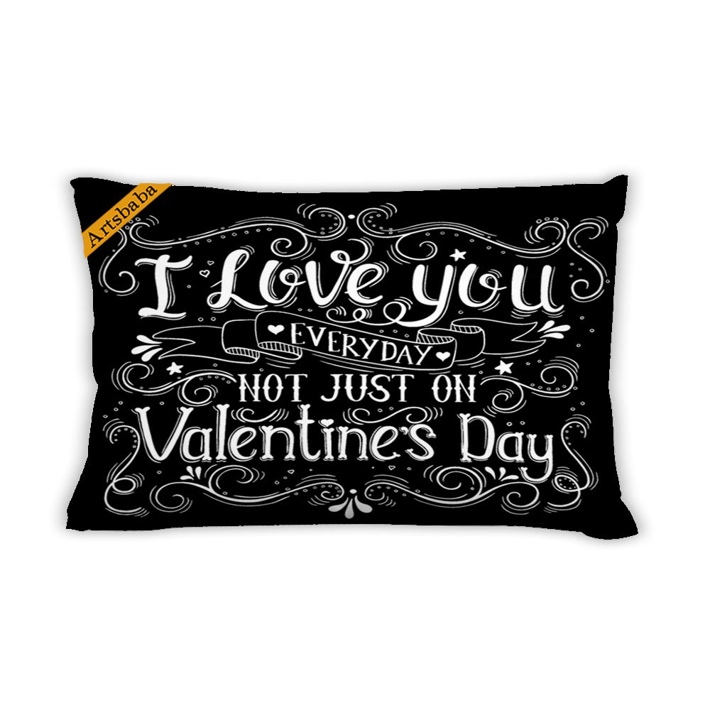 Artsbaba Pillowcases I Love You Everyday Not Just On Valentine's Day Zipped Pillowcase Decorative Throw Pillow Cover 20''x30'' by Artsbaba