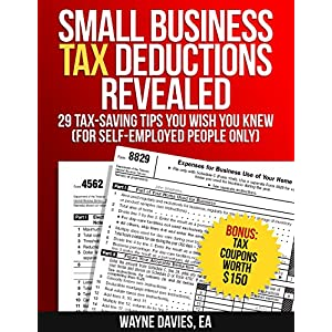 Small Business Tax Deductions Revealed