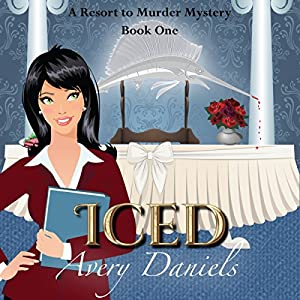 Iced: A Resort to Murder Mystery Audiobook