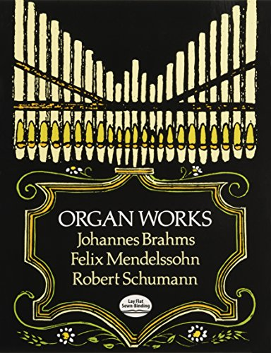 (Organ Works (Dover Music for Organ))
