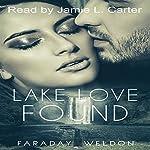 Lake Love Found: A Contemporary Romance Novella | Faraday Weldon