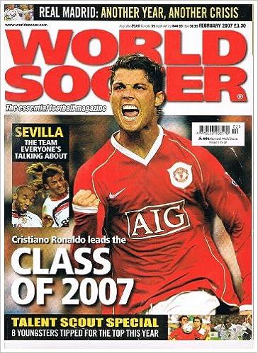 World Soccer Football Magazine - February 2007 - Vol.47 No.15 - Ronaldo Cover