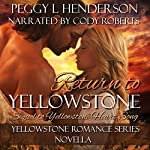 Return to Yellowstone | Peggy L. Henderson