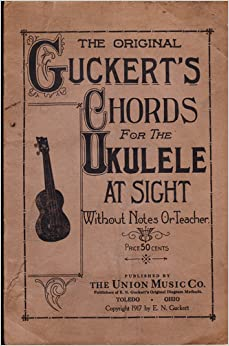 The Original Guckerts Chords for the Ukulele At Sight ...