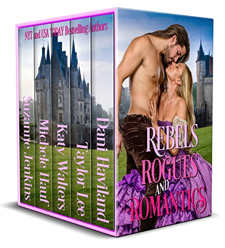 Rebels, Rogues, and Romantics