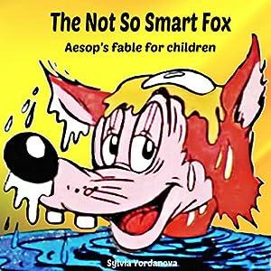 The Not So Smart Fox Audiobook