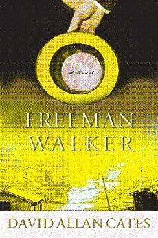 Freeman Walker by [Cates, David Allen]