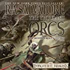 The Thousand Orcs: Legend of Drizzt: Hunter's Blade Trilogy, Book 1 Audiobook by R. A. Salvatore Narrated by Victor Bevine