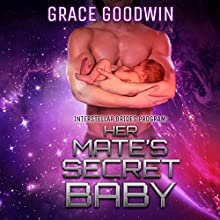 Her Mate's Secret Baby: Interstellar Brides, Volume 9 Audiobook by Grace Goodwin Narrated by BJ Pottsworth, Audrey Conway