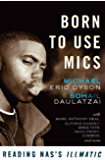 Born to Use Mics: Reading Nas's Illmatic (English Edition)