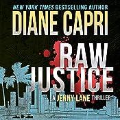 Raw Justice: Justice Series, Book 5 | Diane Capri