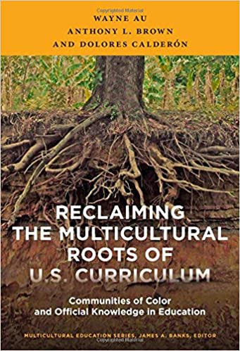 ##BEST## Reclaiming The Multicultural Roots Of U.S. Curriculum: Communities Of Color And Official Knowledge In Education (Multicultural Education) (Multicultural Education Series). month Frost Formula expert hours tarjetas